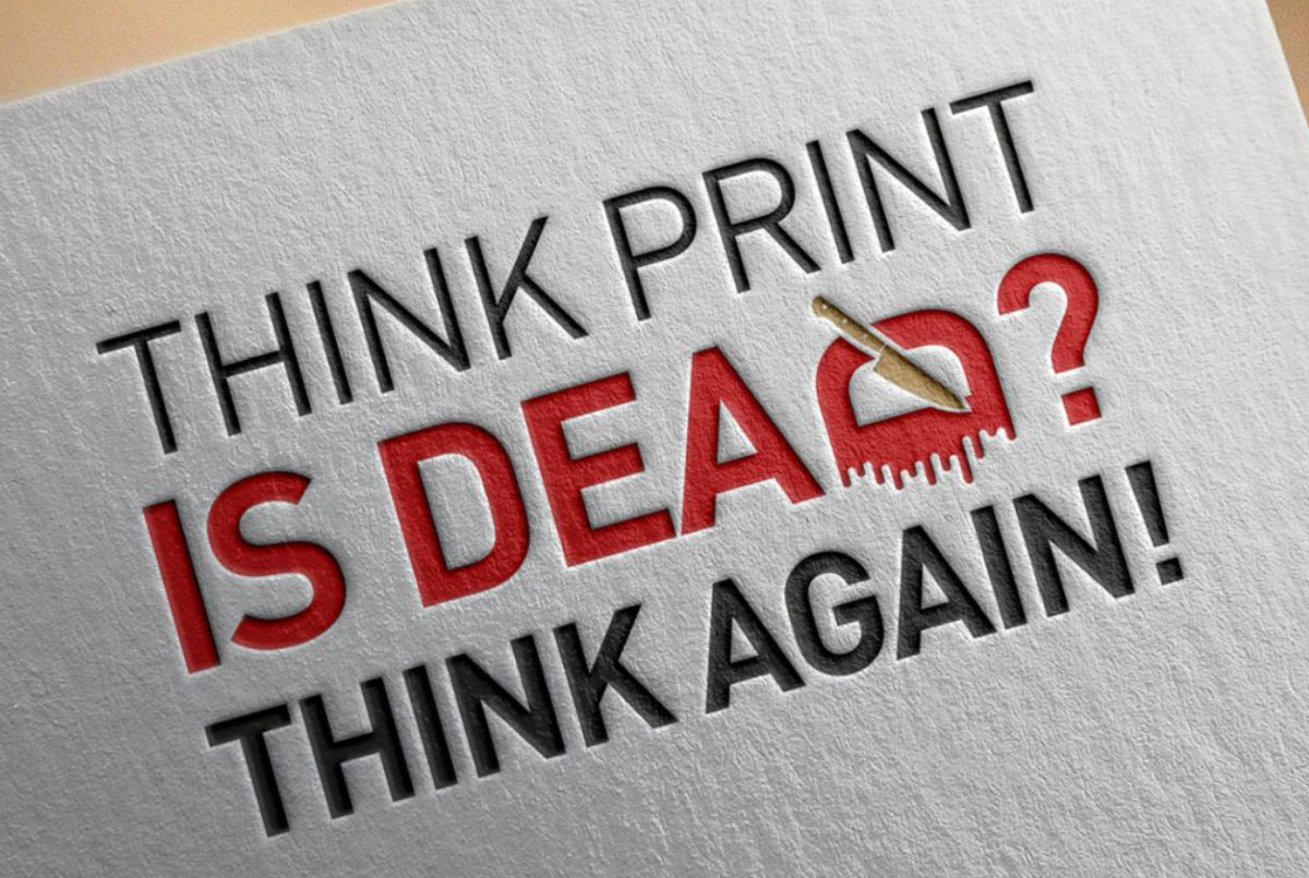 6 reasons why print is not dead